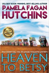 Heaven-to-Betsy-What-Doesnt-Kill-You-5-An-Emily-Romantic-Mystery