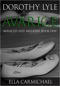 dorothy-lyle-in-avarice-the-miracles-amp-millions-saga-book-kindle-edition-by-ella-carmichael-li-1454357910n48kg